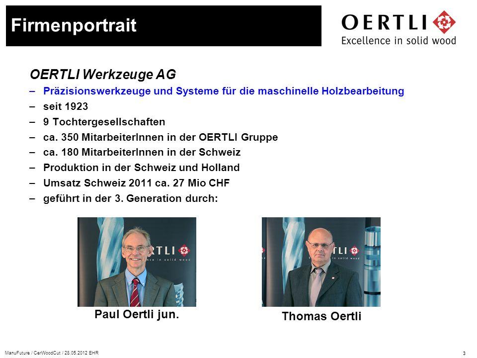 Firmenportrait OERTLI Werkzeuge AG Paul Oertli jun. Thomas Oertli