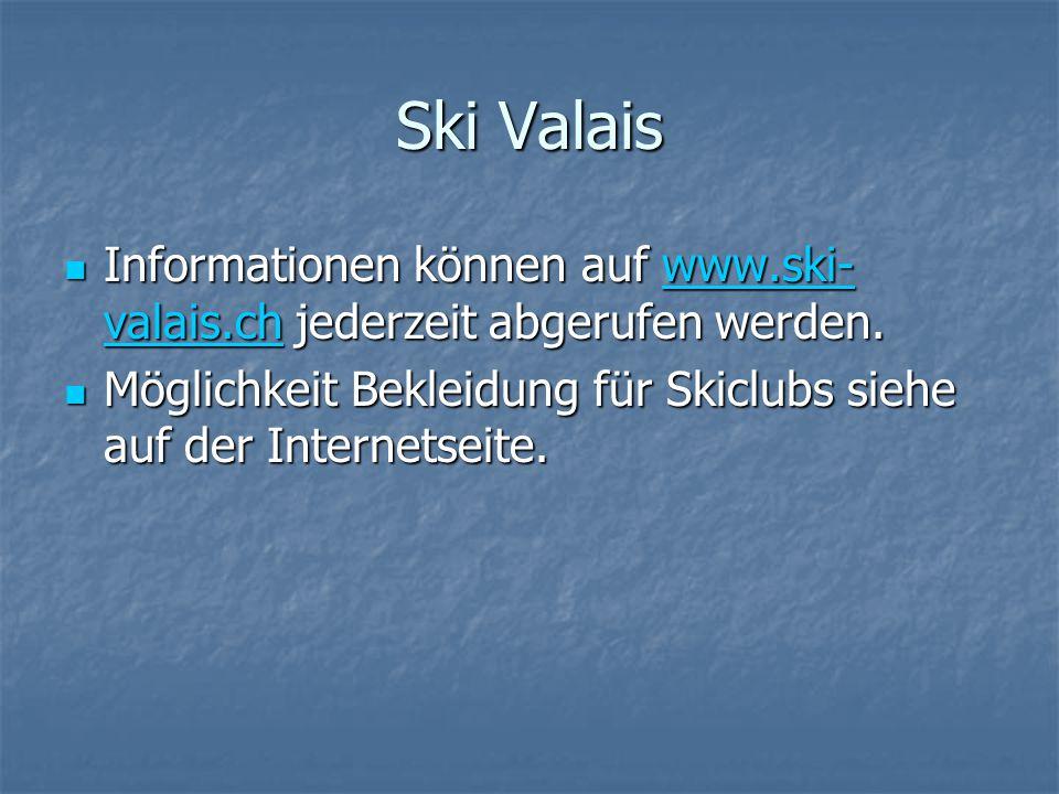 Ski Valais Informationen können auf www.ski-valais.ch jederzeit abgerufen werden.