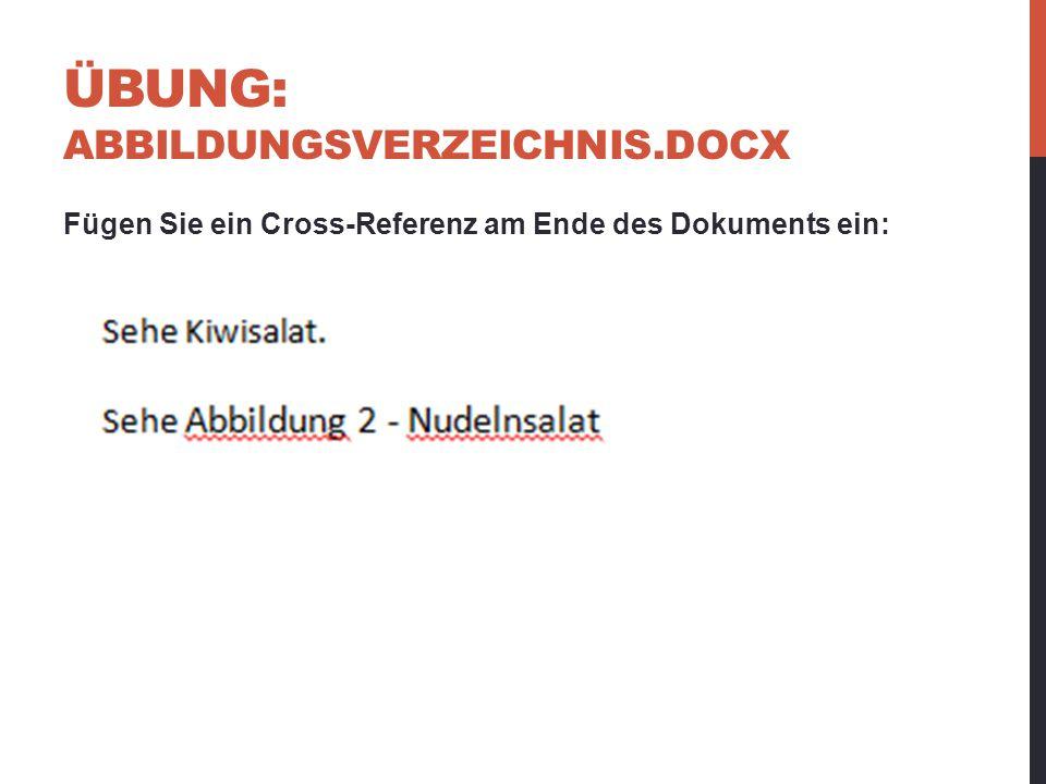 ÜBUNG: ABBILDUNGSVERZEICHNIS.docx