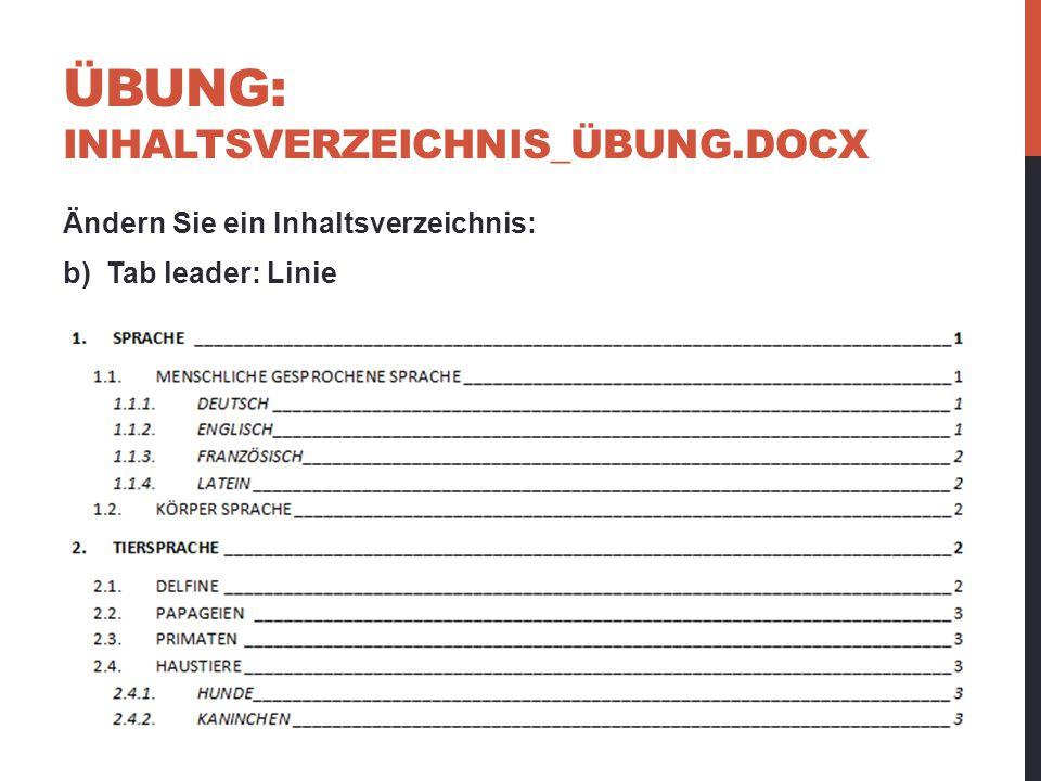 Übung: InhaltSverzeichnis_üBUNG.docx