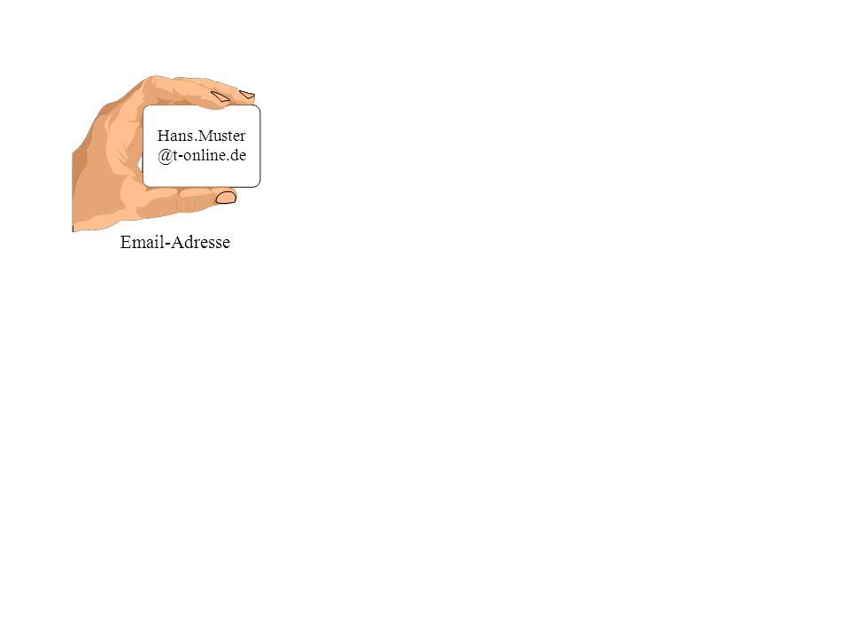 Email-Adresse Hans.Muster @t-online.de