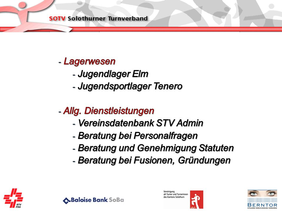 Lagerwesen Jugendlager Elm. Jugendsportlager Tenero. Allg. Dienstleistungen. Vereinsdatenbank STV Admin.