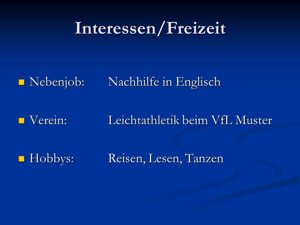 Interessen/Freizeit Nebenjob: Nachhilfe in Englisch