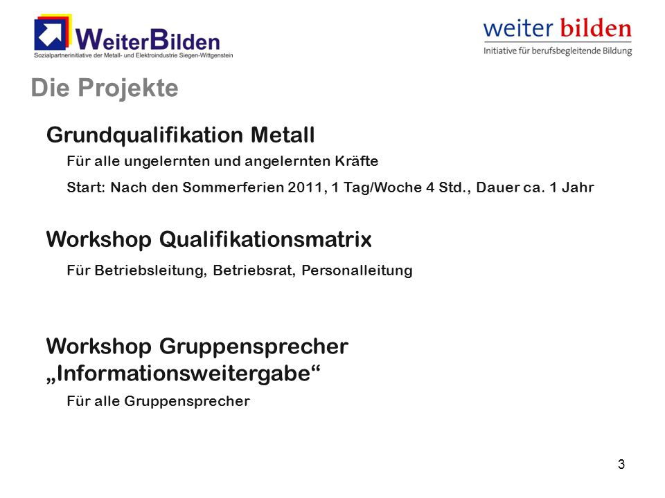 Die Projekte Grundqualifikation Metall Workshop Qualifikationsmatrix