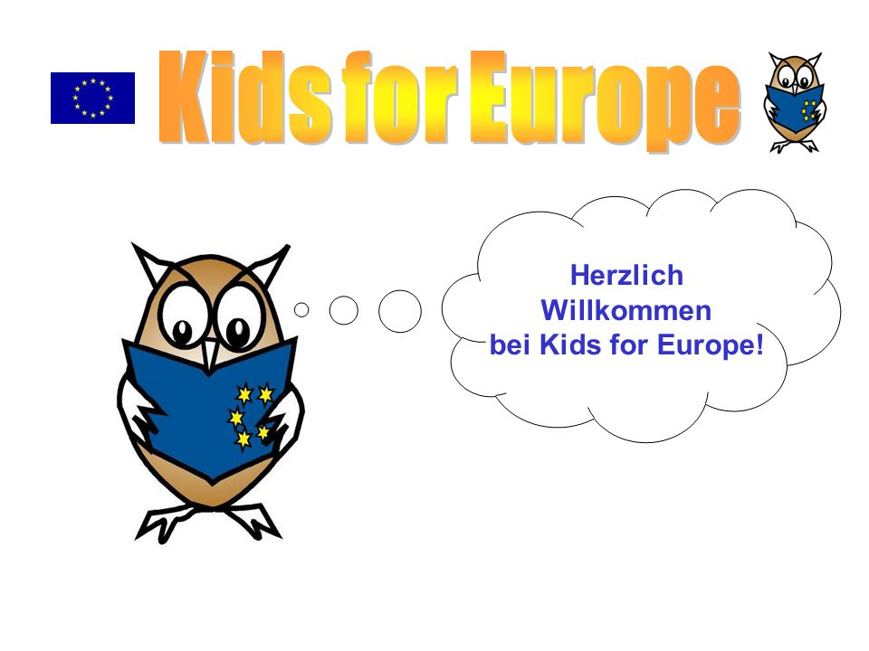 Kids for Europe Herzlich Willkommen bei Kids for Europe!