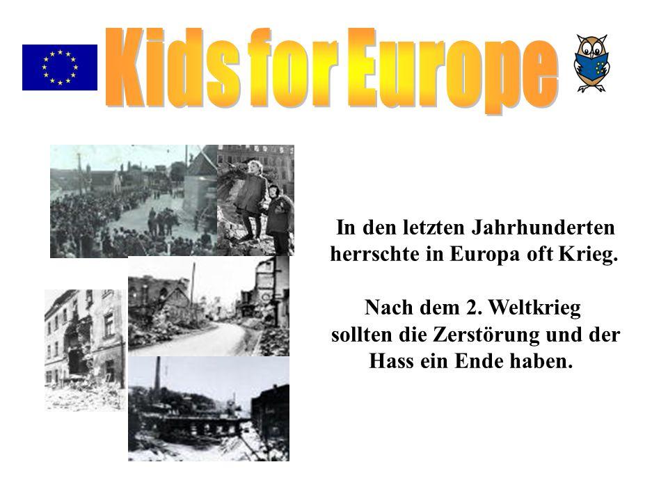 Kids for Europe In den letzten Jahrhunderten