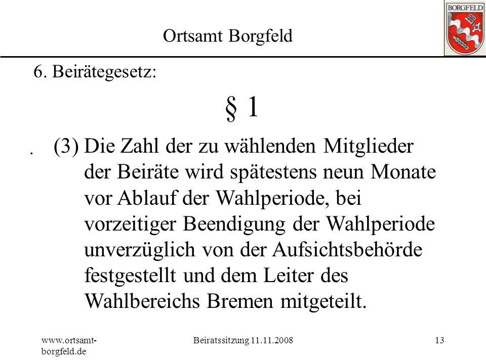 Ortsamt Borgfeld 6. Beirätegesetz: § 1.