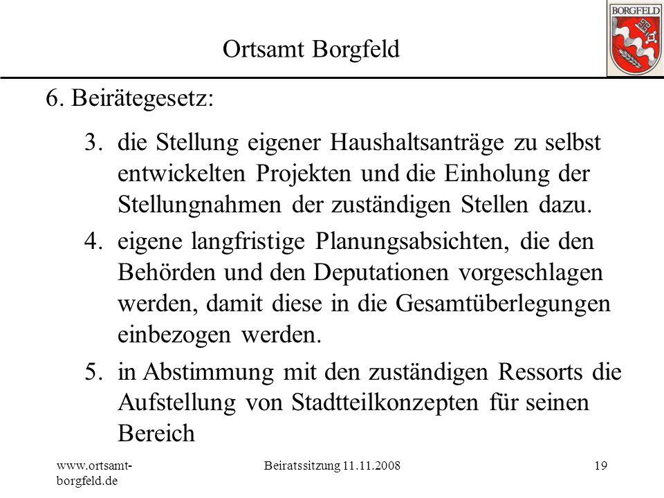 Ortsamt Borgfeld 6. Beirätegesetz: