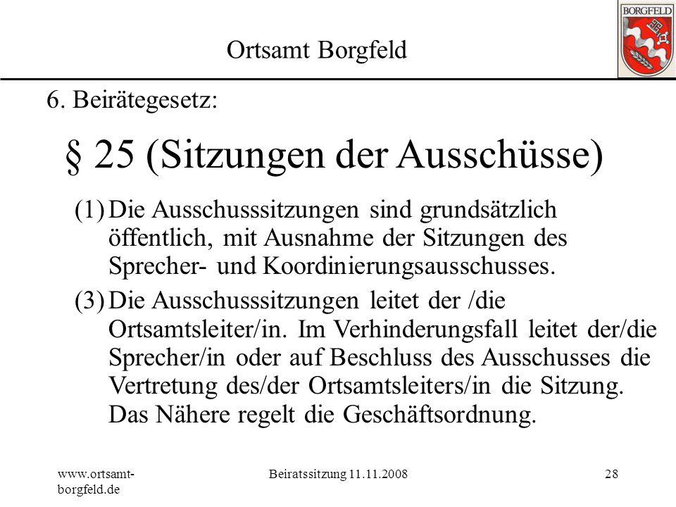 § 25 (Sitzungen der Ausschüsse)