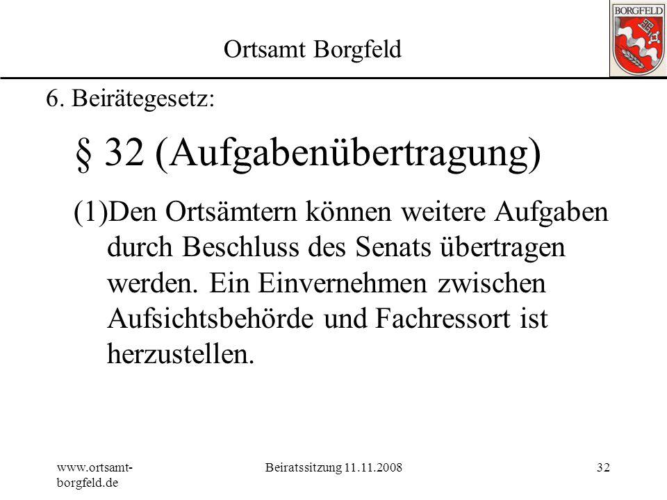 § 32 (Aufgabenübertragung)
