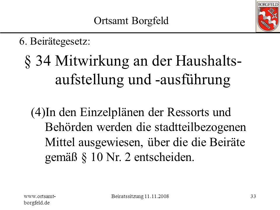§ 34 Mitwirkung an der Haushalts- aufstellung und -ausführung