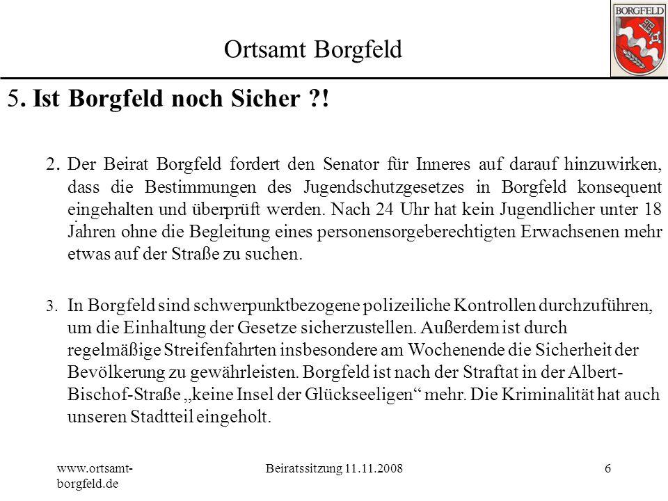 5. Ist Borgfeld noch Sicher !