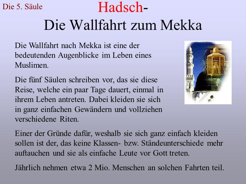 Hadsch- Die Wallfahrt zum Mekka