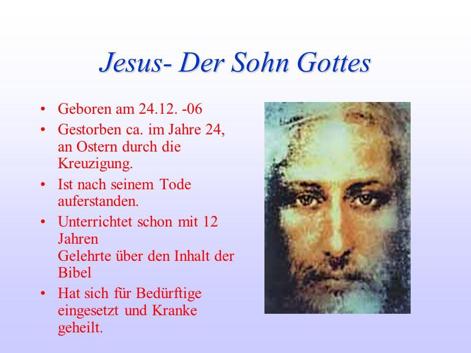 Jesus- Der Sohn Gottes Geboren am 24.12. -06