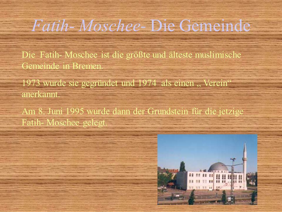 Fatih- Moschee- Die Gemeinde