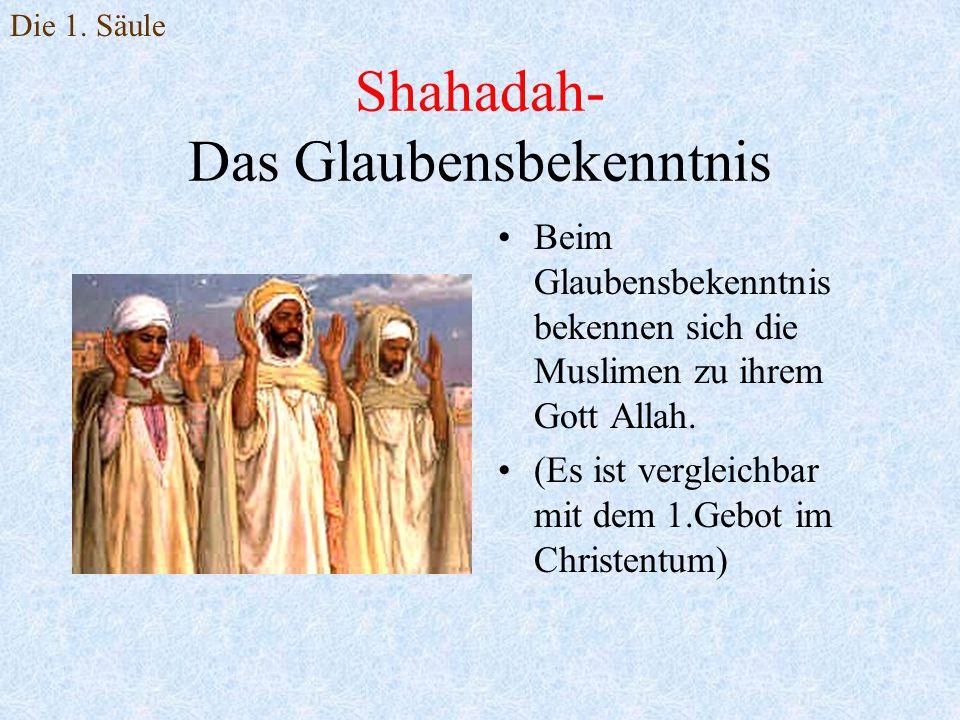 Shahadah- Das Glaubensbekenntnis