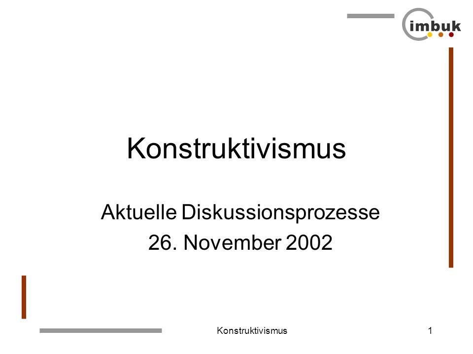 Aktuelle Diskussionsprozesse 26. November 2002