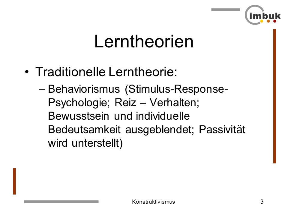 Lerntheorien Traditionelle Lerntheorie: