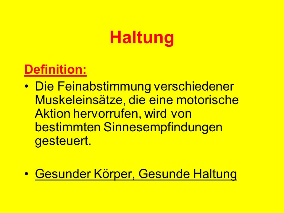 Haltung Definition: