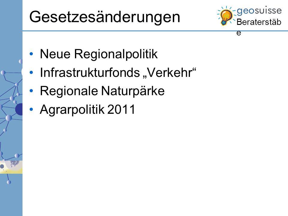 """Gesetzesänderungen Neue Regionalpolitik Infrastrukturfonds """"Verkehr"""