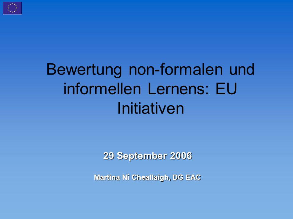 Bewertung non-formalen und informellen Lernens: EU Initiativen