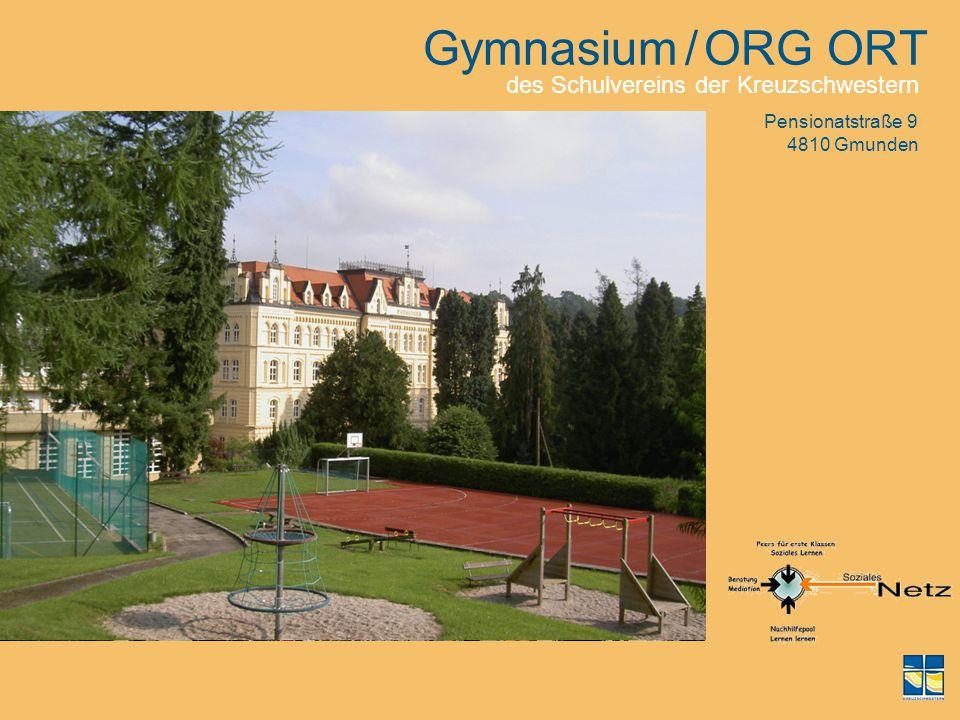 Gymnasium / ORG ORT des Schulvereins der Kreuzschwestern
