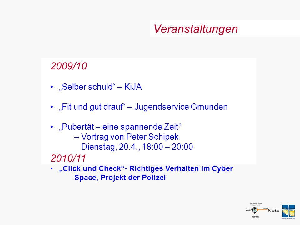 "Veranstaltungen 2009/10 2010/11 ""Selber schuld – KiJA"