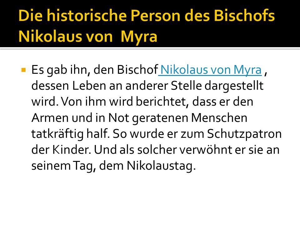 Die historische Person des Bischofs Nikolaus von Myra