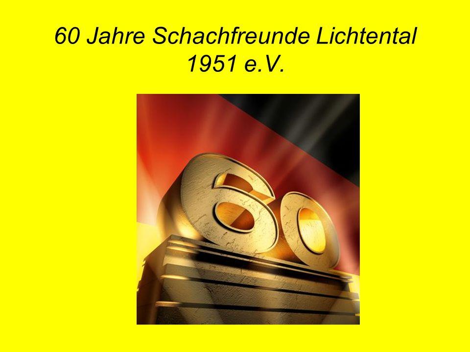 60 Jahre Schachfreunde Lichtental 1951 e.V.