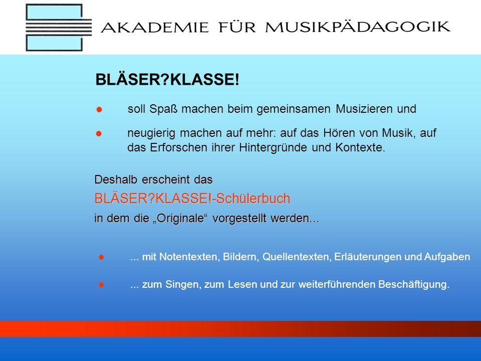 BLÄSER KLASSE! BLÄSER KLASSE!-Schülerbuch