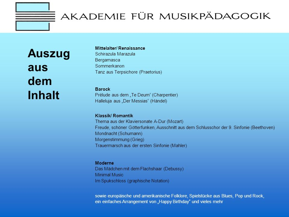 Auszug aus dem Inhalt Mittelalter/ Renaissance Schirazula Marazula