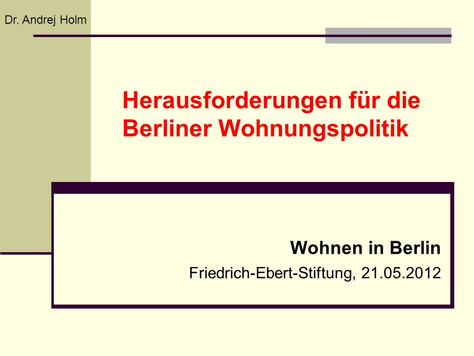 Herausforderungen für die Berliner Wohnungspolitik