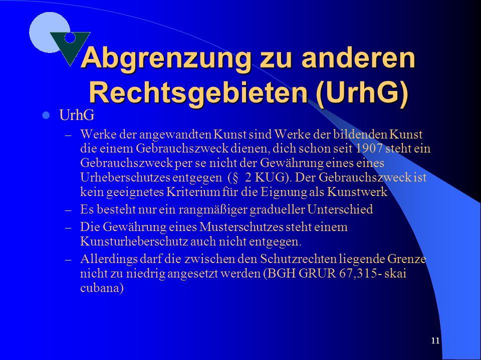 Abgrenzung zu anderen Rechtsgebieten (UrhG)