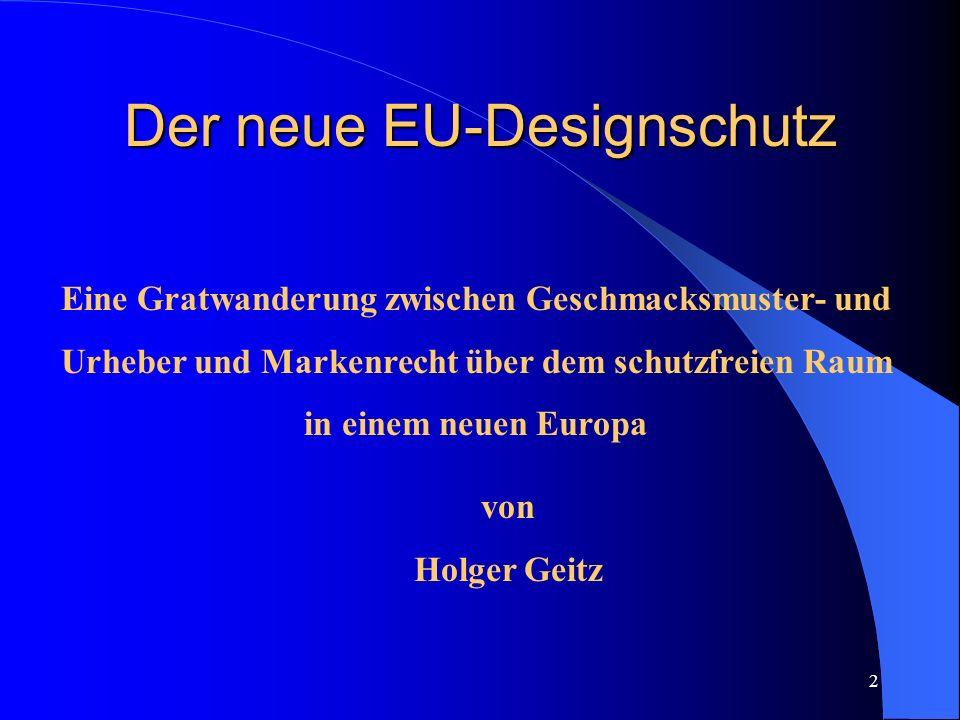 Der neue EU-Designschutz