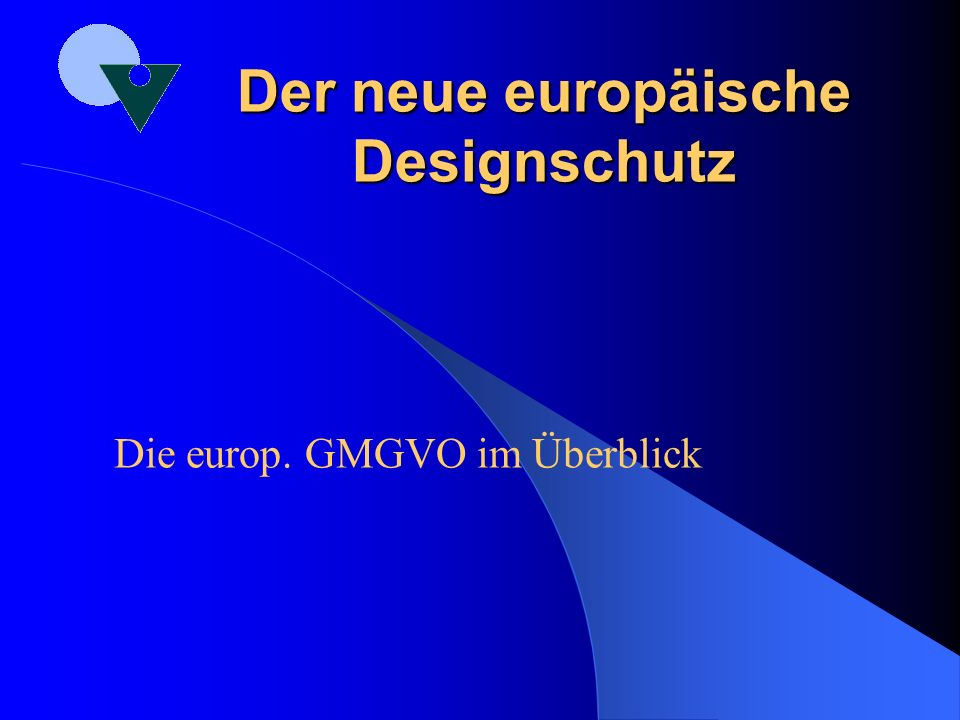 Der neue europäische Designschutz