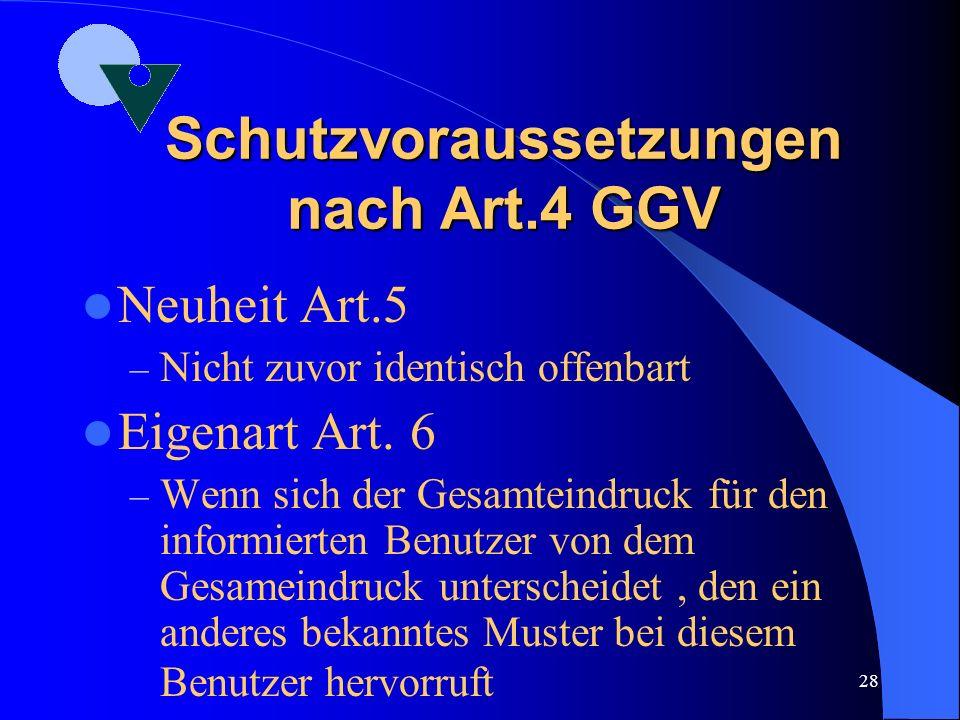 Schutzvoraussetzungen nach Art.4 GGV