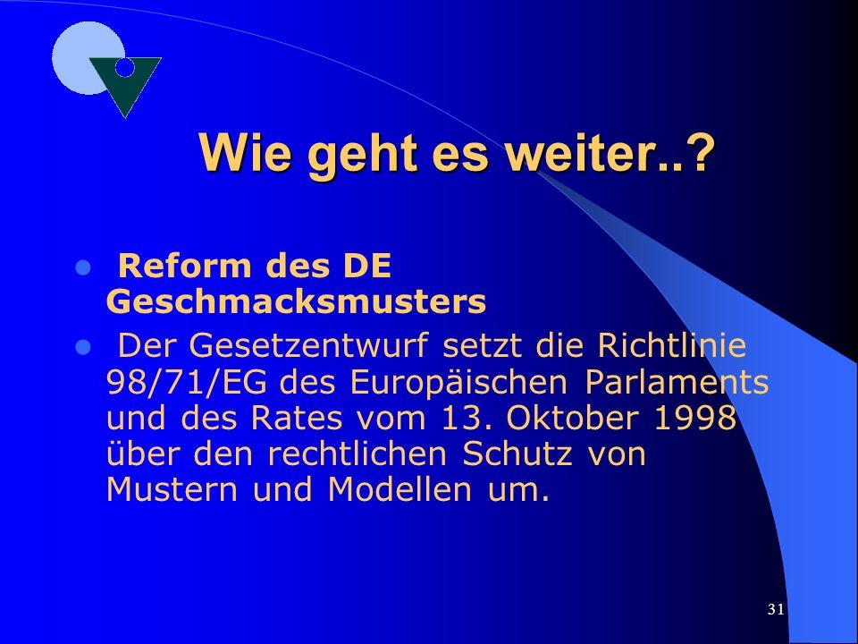 Wie geht es weiter.. Reform des DE Geschmacksmusters