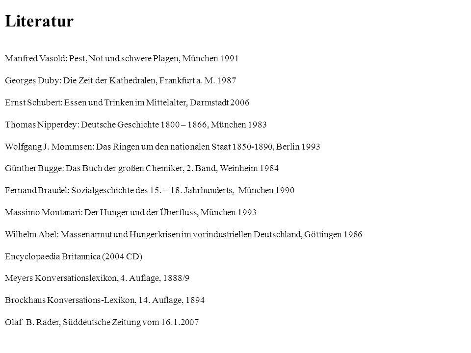 Literatur Manfred Vasold: Pest, Not und schwere Plagen, München 1991