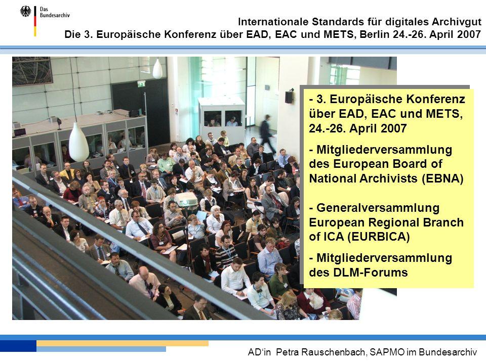 - 3. Europäische Konferenz über EAD, EAC und METS,