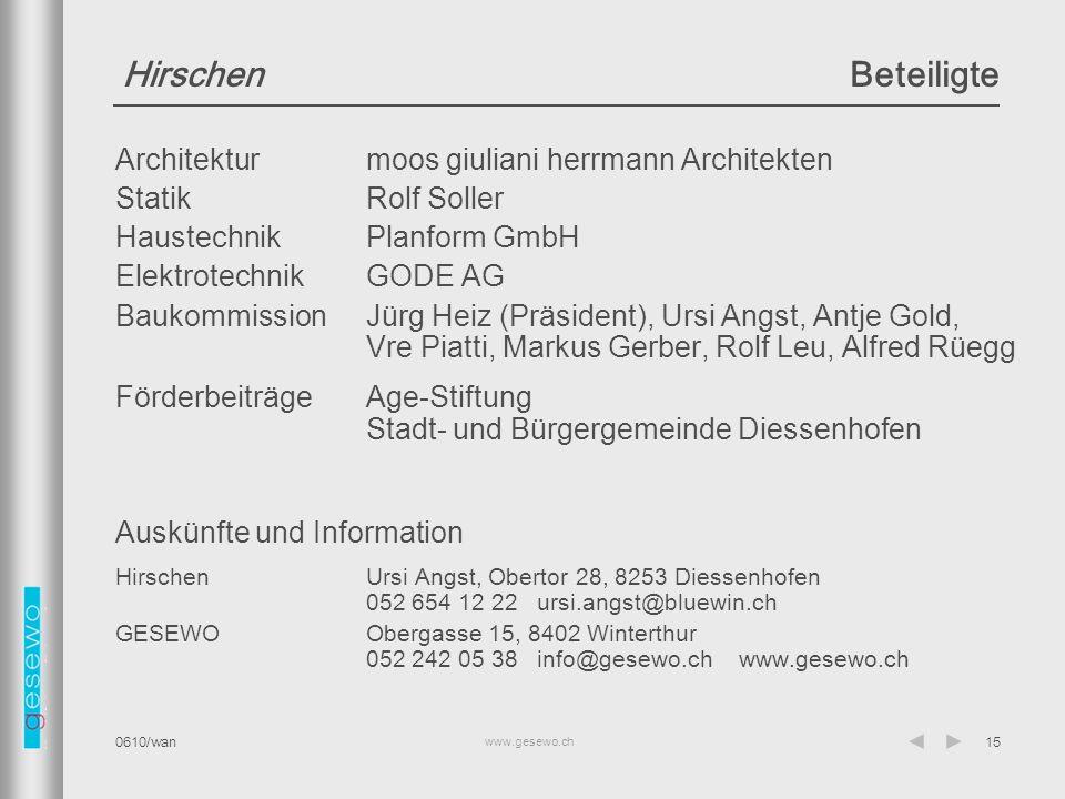 Hirschen Beteiligte Architektur moos giuliani herrmann Architekten