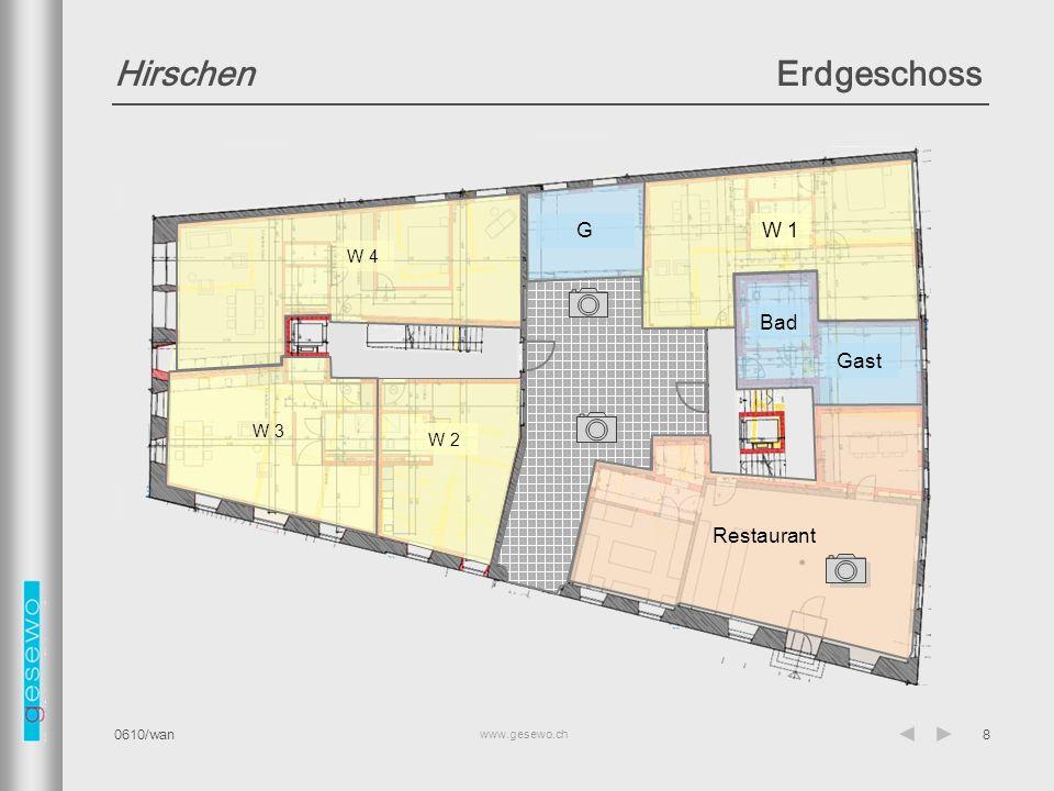 Hirschen Erdgeschoss W 1 G W 4 Gast Bad W 3 W 2 Restaurant 0610/wan