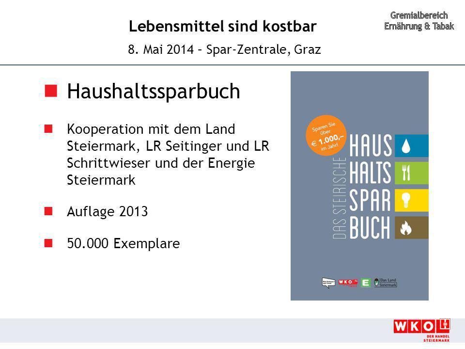 Haushaltssparbuch Kooperation mit dem Land Steiermark, LR Seitinger und LR Schrittwieser und der Energie Steiermark.