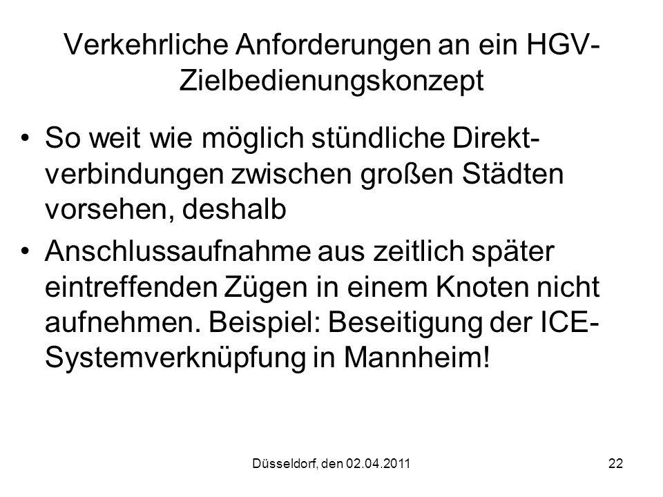Verkehrliche Anforderungen an ein HGV-Zielbedienungskonzept