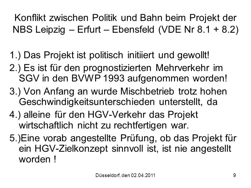 1.) Das Projekt ist politisch initiiert und gewollt!