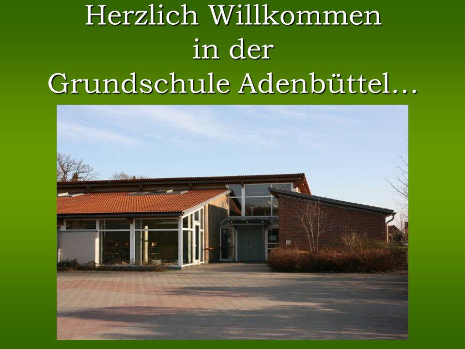 Herzlich Willkommen in der Grundschule Adenbüttel…