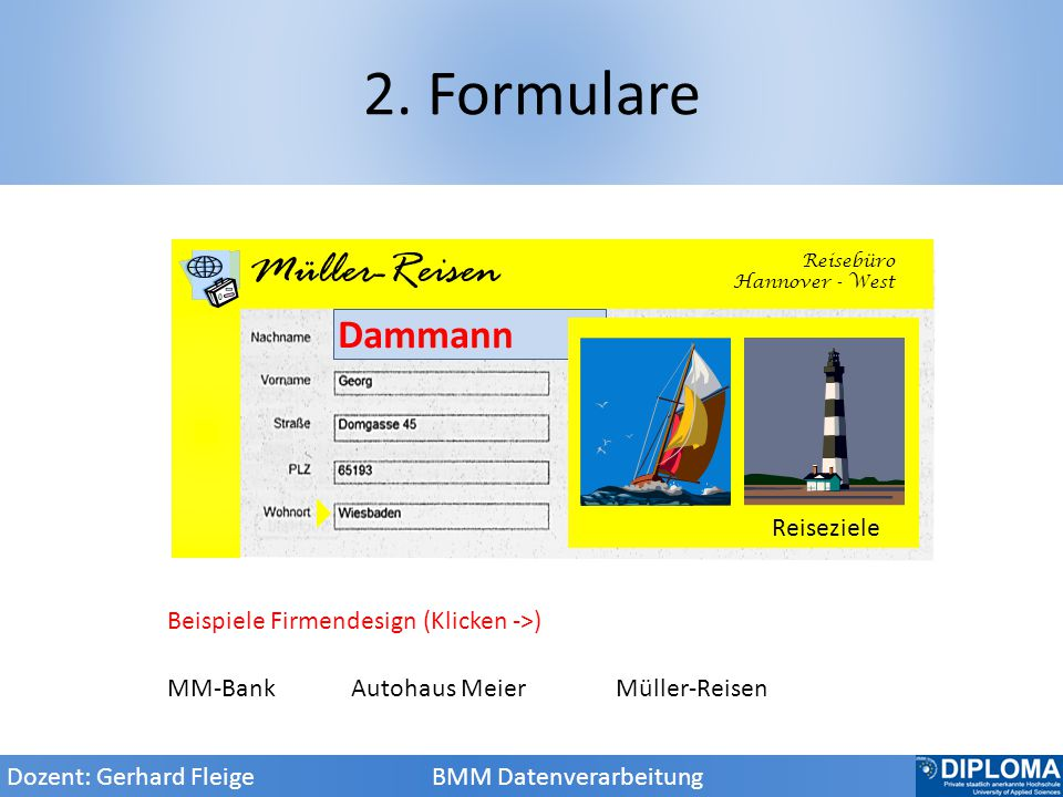 2. Formulare AM Autohaus Meier Müller-Reisen Dammann MM-Bank seit 1888