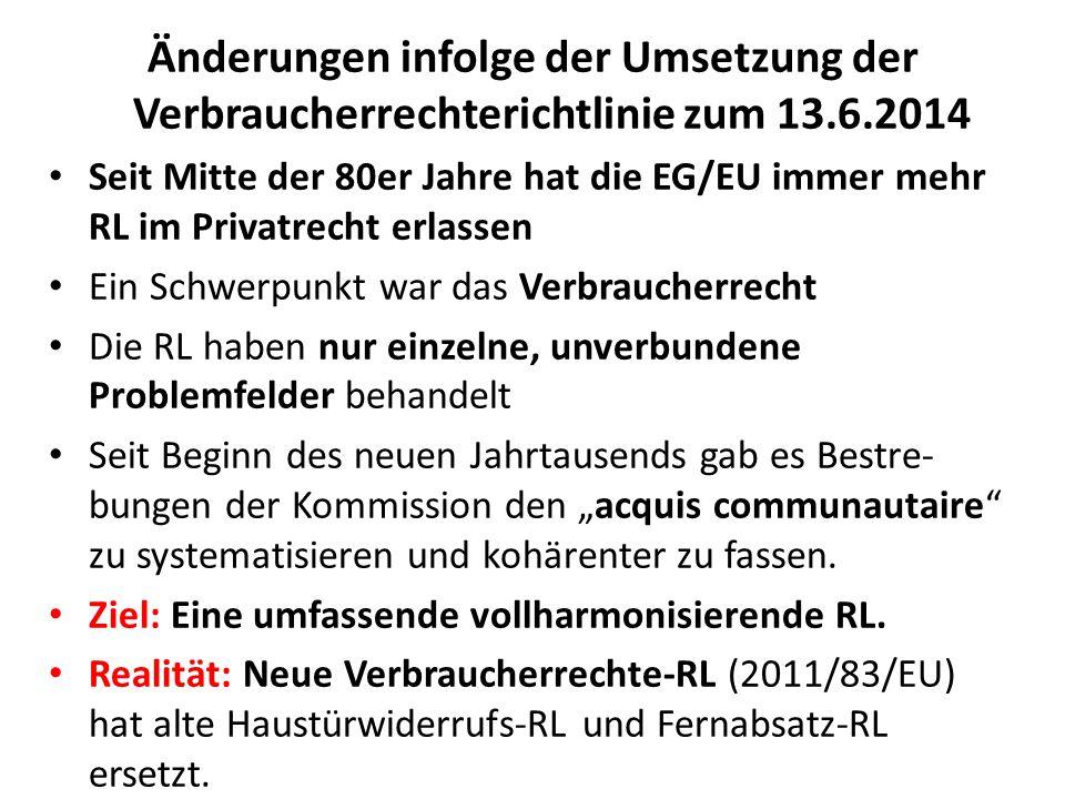 Änderungen infolge der Umsetzung der Verbraucherrechterichtlinie zum 13.6.2014