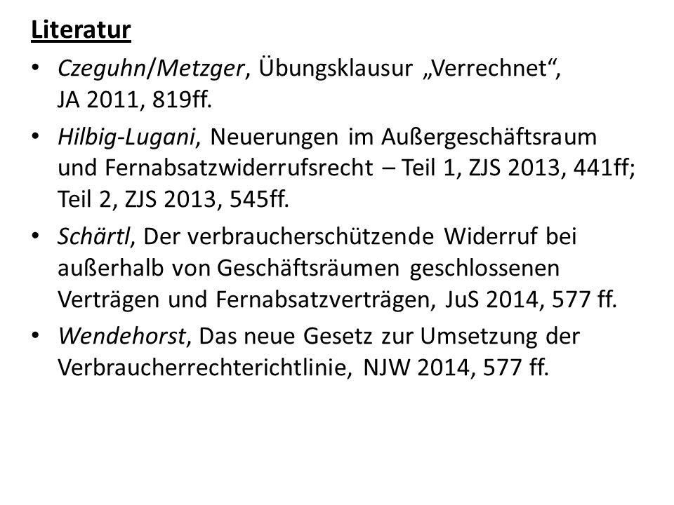"""Literatur Czeguhn/Metzger, Übungsklausur """"Verrechnet , JA 2011, 819ff."""