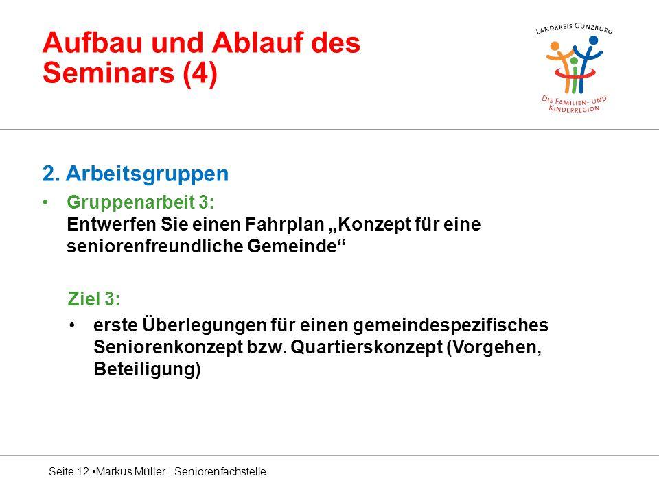 Aufbau und Ablauf des Seminars (4)