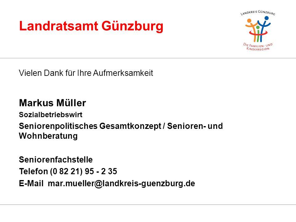 Landratsamt Günzburg Markus Müller Vielen Dank für Ihre Aufmerksamkeit